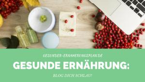 Gesunde Ernährung Blog Dich schlau Header